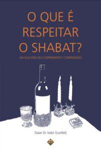 o que é respeitar o shabat